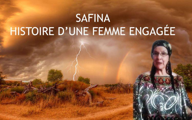Safina, ou l'histoire d'une femme engagée